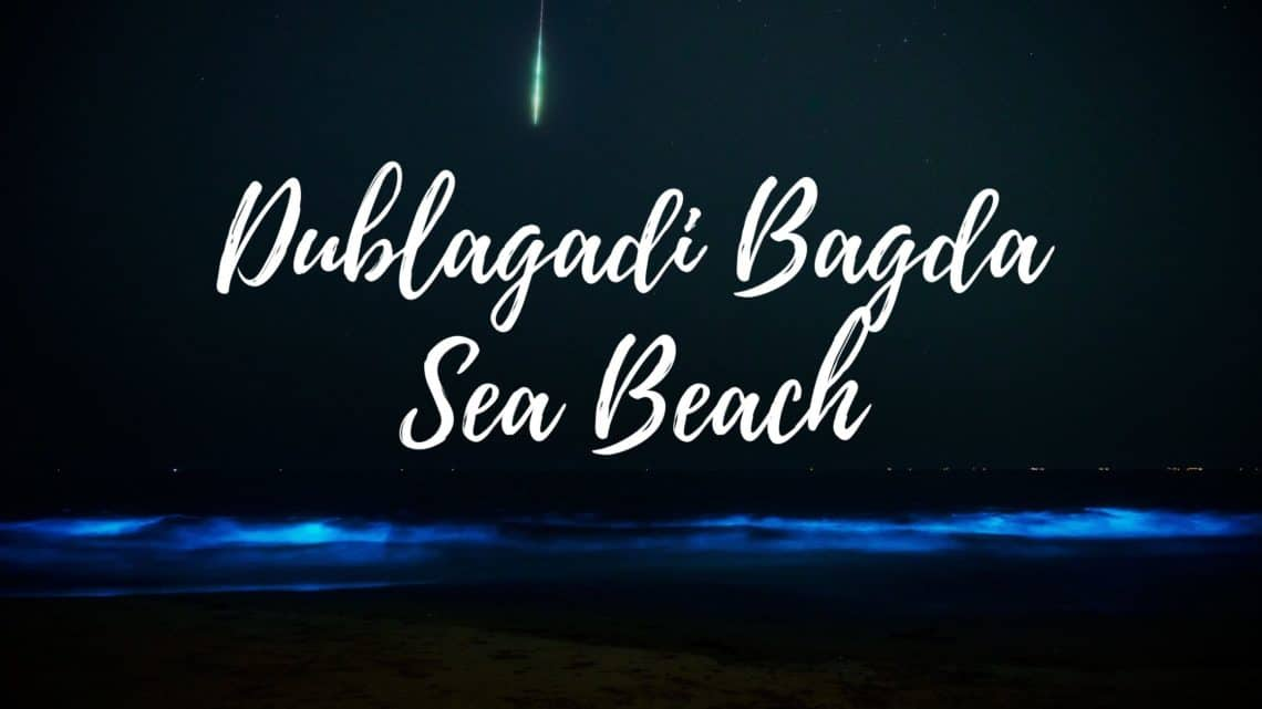 Dublagadi Bagda Sea Beach